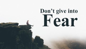 dont-give-into-fear