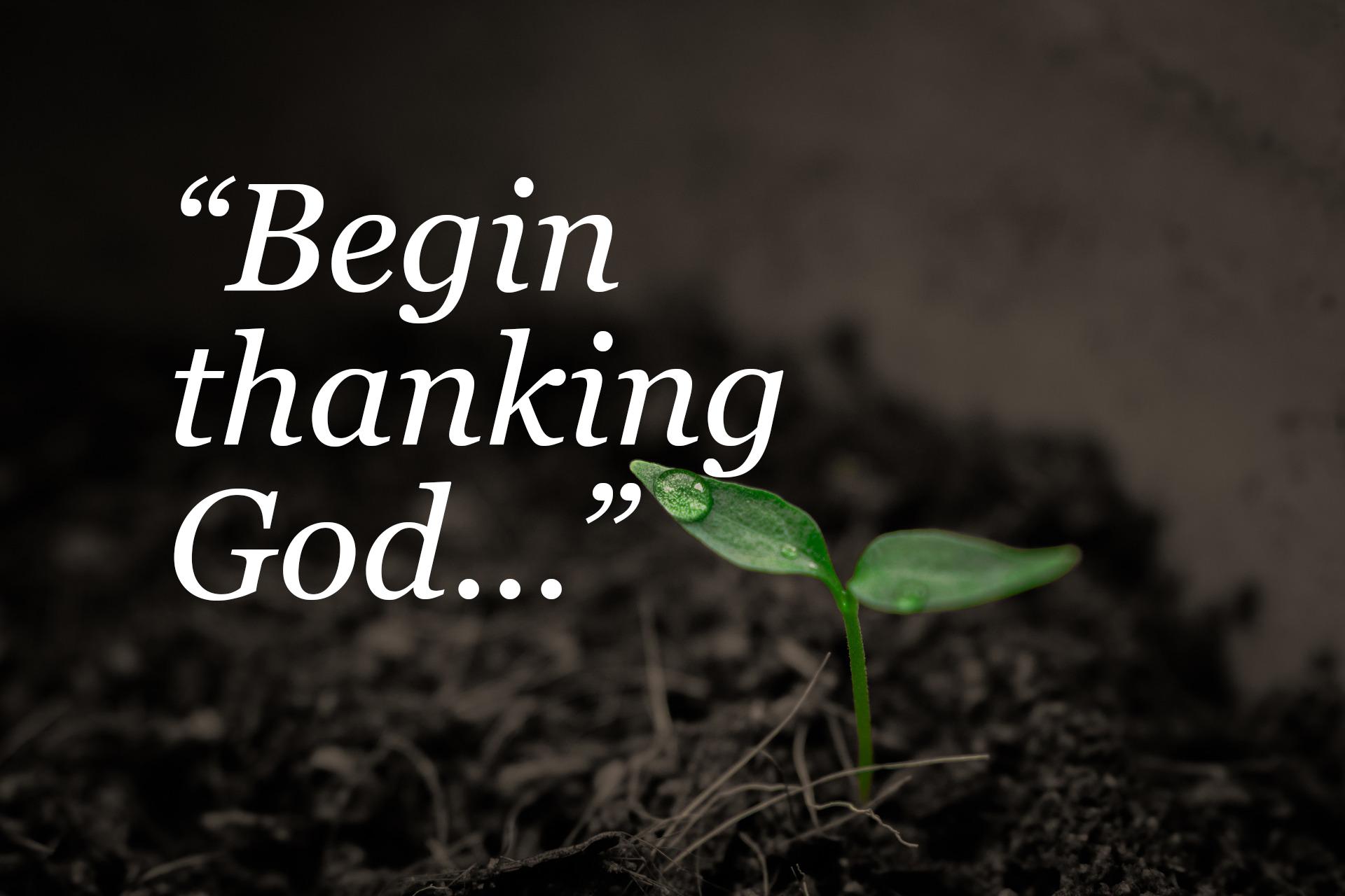 begin-thanking-god