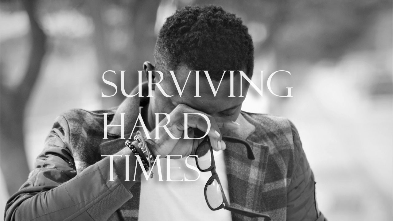 surviving-hard-times